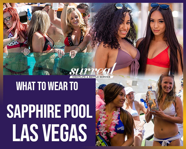 What to wear to Sapphire Pool Las Vegas sn